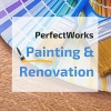 Photo of PerfectWorks Painting & Renovation